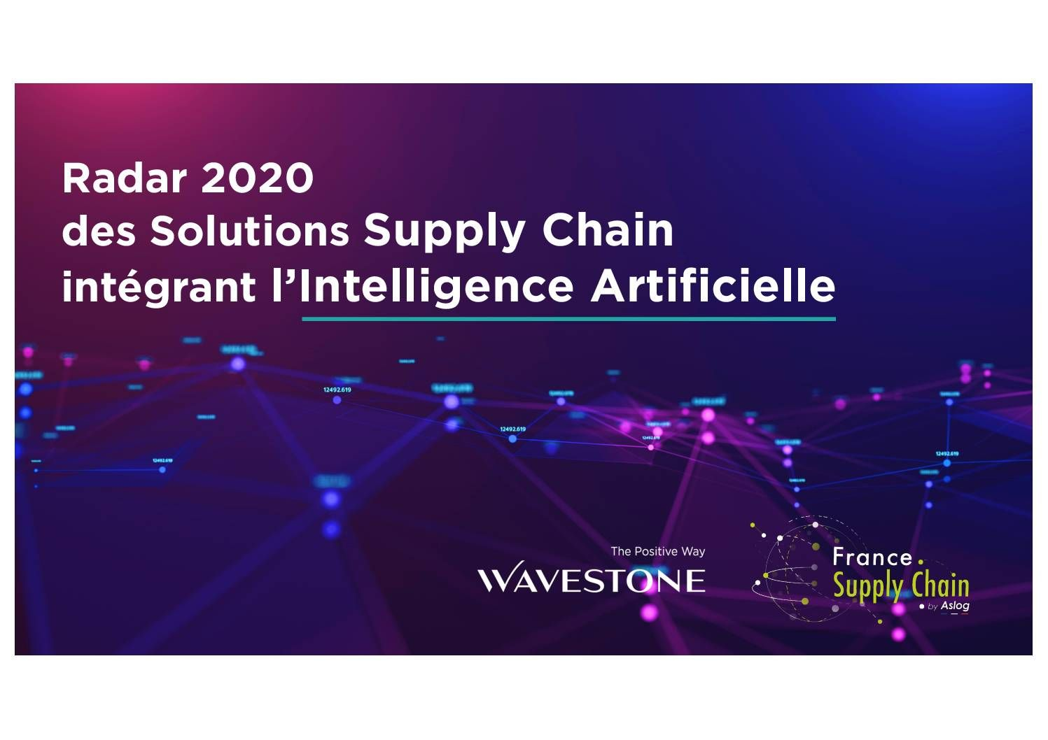 Radar 2020 des Solutions Supply Chain intégrant l'Intelligence Artificielle